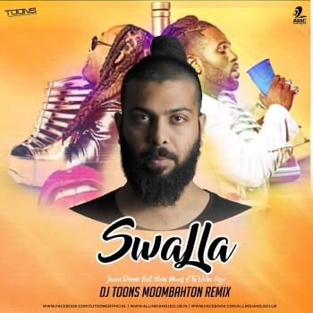 Swalla (feat. Nicki Minaj& Ty Dolla $ign) (DJ Toons Moombahton Remix)